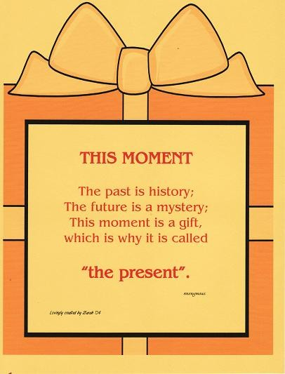 This moment is a gift